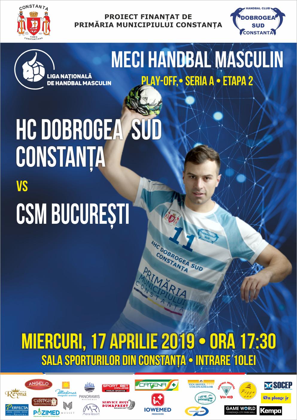 afis HC Dobrogea Sud Constanta vs. CSM Bucuresti 17.04.2019