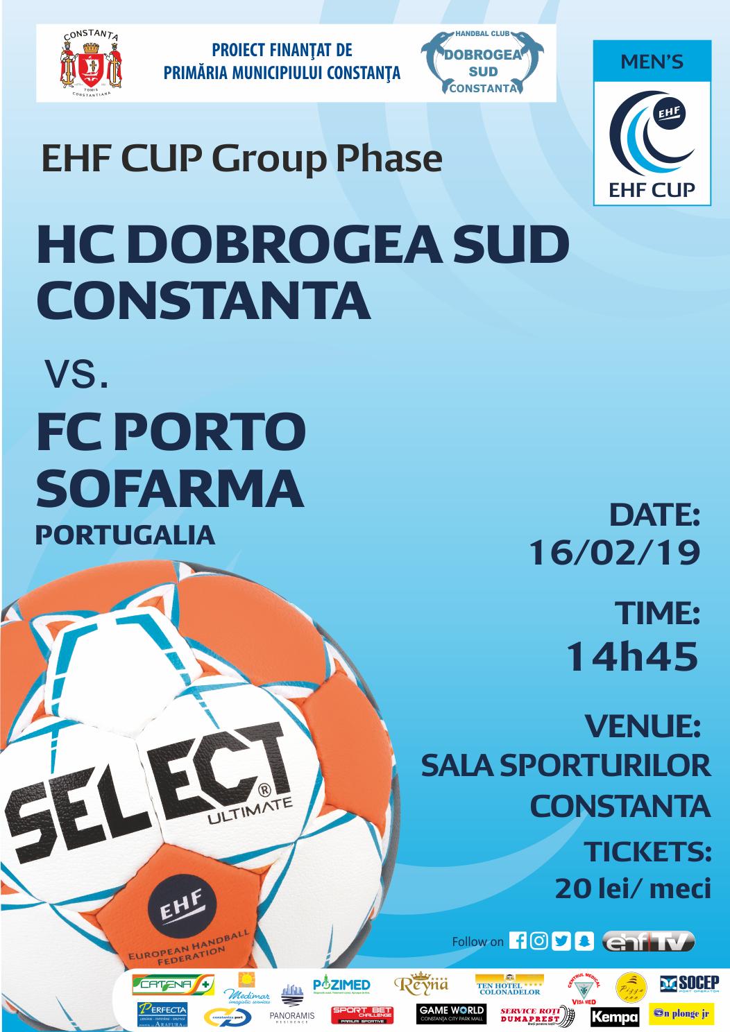 afis HC Dobrogea Sud Constanta vs. FC Porto Sofarma Portugalia 16.02.2019